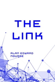 The Link ebook by Alan Edward Nourse