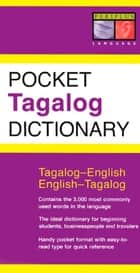 Pocket Tagalog Dictionary - Tagalog-English English-Tagalog eBook by Renato Perdon