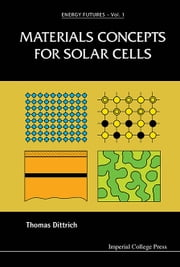 Materials Concepts for Solar Cells ebook by Thomas Dittrich