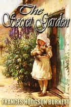 THE SECRET GARDEN - an inspirational book, Free Audiobook Links ebook by Frances Hodgson Burnett