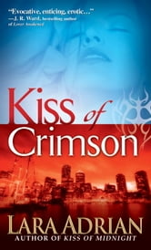 Kiss of Crimson - A Midnight Breed Novel ebook by Lara Adrian