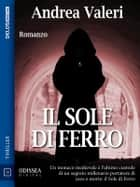 Il sole di ferro ebook by Andrea Valeri