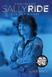 Sally Ride - Life on a Mission ebook by Sue Macy