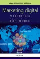 Marketing digital y comercio electrónico ebook by Inma Rodríguez Ardura