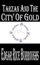 Tarzan and the City of Gold ebook by Edgar Rice Burroughs