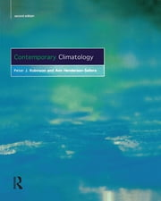 Contemporary Climatology ebook by Ann Henderson-Sellers,P.J. Robinson