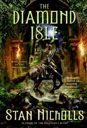 The Diamond Isle - Book Three of The Dreamtime ebook by Stan Nicholls