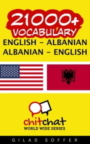 21000+ Vocabulary English - Albanian ebook by Gilad Soffer