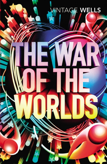 The War of the Worlds ebook by H.G. Wells
