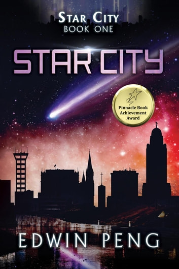 Star City - Star City, #1 ebook by Edwin Peng