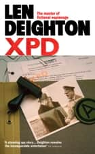 XPD ebook by Len Deighton