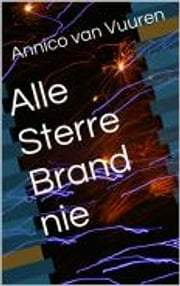 Alle Sterre Brand nie ebook by Kobo.Web.Store.Products.Fields.ContributorFieldViewModel