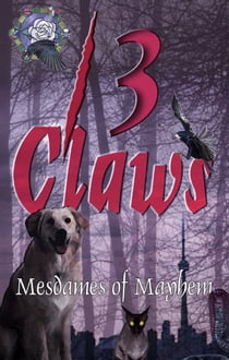 13 Claws ebook by Mesdames of Mayhem