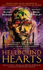 Hellbound Hearts ebook by Paul Kane,Marie O'Regan,Clive Barker,Neil Gaiman