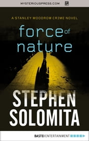 Force of Nature ebook by Stephen Solomita