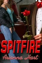 Spitfire ebook by Arianna Hart