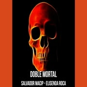 Doble mortal Audiolibro by Salvador Macip - Elisenda Roca