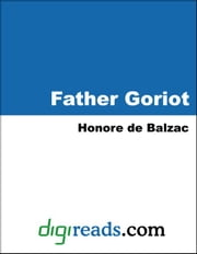 Father Goriot ebook by Balzac, Honore de