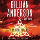 A Vision of Fire audiobook by Gillian Anderson, Jeff Rovin, Gillian Anderson