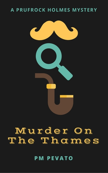 Murder On The Thames ebook by PM Pevato