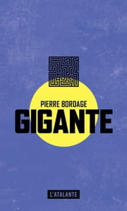 Gigante eBook by Pierre Bordage