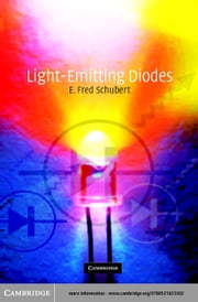 Light-Emitting Diodes ebook by Schubert, E. Fred