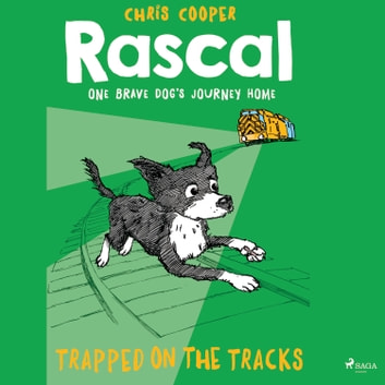 Rascal 2 - Trapped on the Tracks audiobook by Chris Cooper