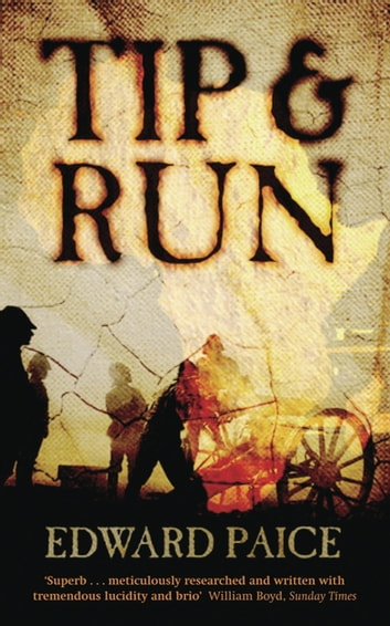 Tip and Run - The Untold Tragedy of the Great War in Africa ebook by Edward Paice
