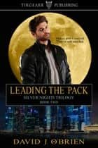 Leading the Pack ebook by David J. O'Brien