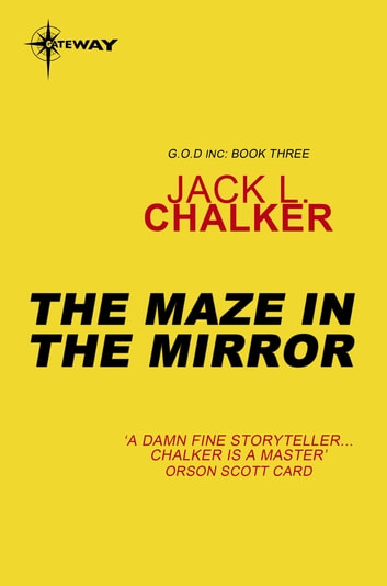 The Maze in the Mirror ebook by Jack L. Chalker