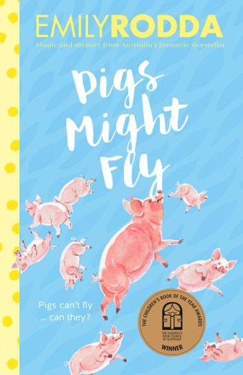 Pigs Might Fly ebook by Emily Rodda