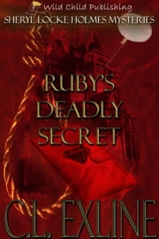 Ruby's Deadly Secret ebook by C.L. Exline