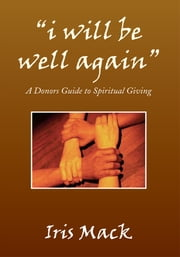 ''i will be well again'' ebook by Iris Mack