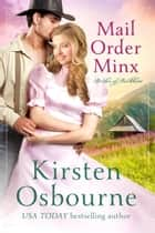 Mail Order Minx - Brides of Beckham, #12 ebook by