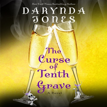 The Curse of Tenth Grave - A Novel audiobook by Darynda Jones
