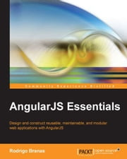 AngularJS Essentials ebook by Rodrigo Branas