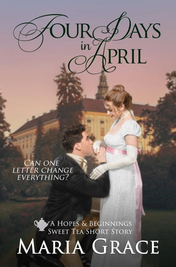 Four Days in April ebook by Maria Grace