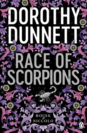 Race Of Scorpions - The House of Niccolo 3 ebook by Dorothy Dunnett