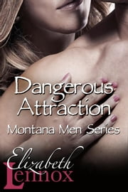 Dangerous Attraction 電子書 by Elizabeth Lennox