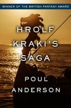 Hrolf Kraki's Saga ebook by Poul Anderson