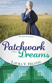 Patchwork Dreams ebook by Laura Hilton