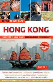 Tuttle Travel Pack Hong Kong - Your Guide to Hong Kong's Best Sights for Every Budget ebook by Simon Ostheimer