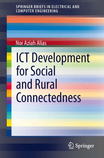 ict for rural development Ict for rural development conference paper december 2009 with 270 reads doi: 1013140/2117884487 conference: international conference on agripreneurship and rural development.
