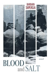Blood and Salt ebook by Barbara Sapergia