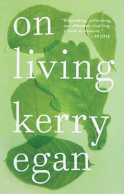 On Living ebook by Kerry Egan