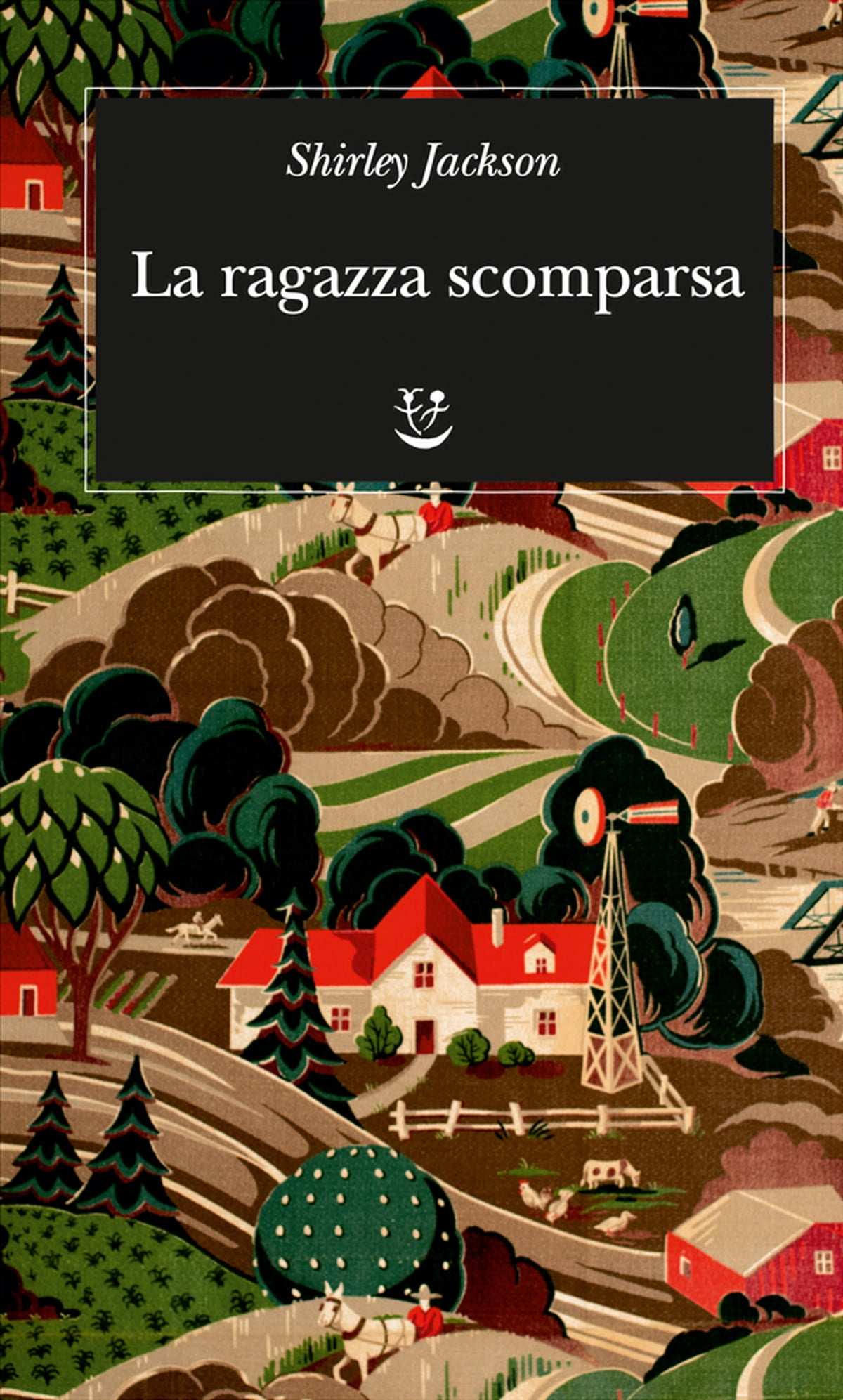 La Ragazza Scomparsa Ebook By Shirley Jackson 9788845980589 Rakuten Kobo United States