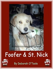 Foofer & St. Nick ebook by Deborah O'Toole