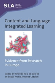 Content and Language Integrated Learning: Evidence from Research in Europe ebook by Yolanda Ruiz de Zarobe,Rosa Maria Jimenez Catalan