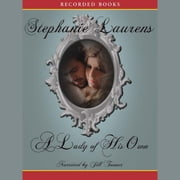 A Lady of His Own audiobook by Stephanie Laurens