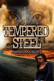 Tempered Steel ebook by Janet McNulty